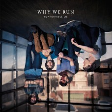 Why We Run - Comfortable Lie cover - Imgur